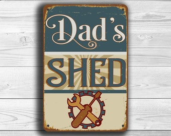 DADS SHED SIGN, Dads Shed Signs, Vintage style Dads Shed Sign, Dads Shed, MAn Cave Signs, Man Cave Decor, Dads Shed Deco, Gift for Father