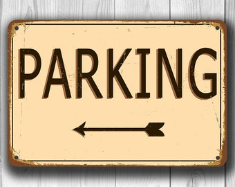 PARKING SIGN, Parking Signs, Vintage style Parking Sign with directional arrow, Outdoor Parking Sign, Car Parking Sign, Arrow Parking Sign