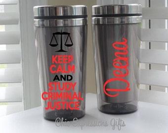 Keep calm and study criminal justice  - 16 oz travel mug