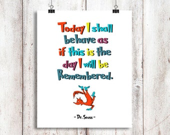 "Dr Seuss ""Today I shall..."", Instant Download, Dr Seuss Wall Art, Dr Seuss Nursery Decor, Dr Seuss art, Dr Suess Quote, Wall Art, 8 x 10"""