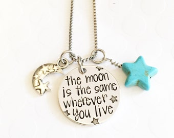 Moon necklace - The moon is the same wherever you live - Moon and stars - Hand stamped jewelry- Hand stamped moon and stars necklace - Moon