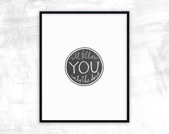 I'll Follow You | Death Cab for Cutie Print | Gifts for Husband, Men, Wife, Spouse, Family