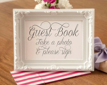 Guest Book Take a photo and Sign - Wedding Black and White Sign - Gift Table Signage - Wedding Reception Table Sign  (Without Frame) WED020