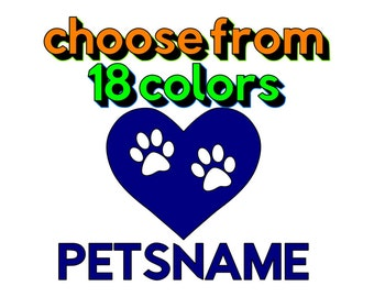 Personalized Pet Decal! 18 colors to choose from Paws in heart with pets name! Car Decal Laptop Decal Tablet Sticker.