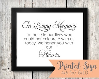 In Loving Memory Wedding Signage, We Honor You Sign, For those Who Have Passed Wedding Sign (S005-1-SR)