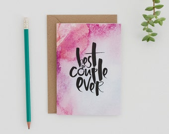 Best Couple Ever Card - Engagement Card - Wedding Card - Modern Watercolour Card