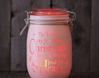 Glass Jar Love-Lite Jar - The best way to hear christmas cheer is to sing out loud for all to hear ELF- christmas jar