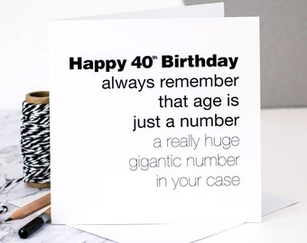 Funny 40th Birthday Card; 'Age Is Just A Number'; 40th Birthday Card For Husband; 40th Birthday Card For Him; GC132