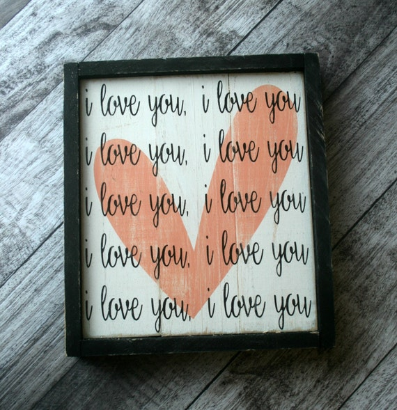 Framed Wood Sign Home Decor I Love You By Anchorandcompany
