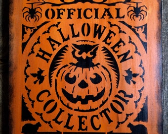 Halloween Collector Sign