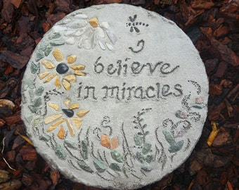 "All-Natural Mosaic Stepping Stone, Engraved Stepping Stone: ""I Believe in Miracles"" - Garden Decor, Concrete Garden Art, Gift for Garden"