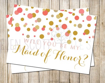 Will You Be My Maid of Honor? Printable Card - Confetti- DIY