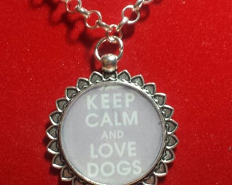 Necklace pendant keep calm and love dogs