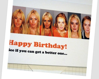 Card - Lindsay Lohan Mughshots 'Happy Birthday. Lets See If You Can Get A Better One'
