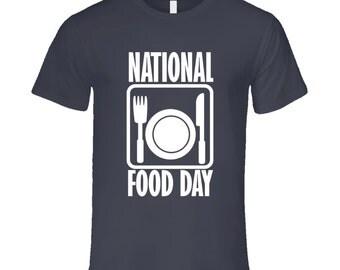 National Food Day Fun Celebration T Shirt