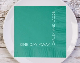ONE DAY AWAY Personalized Rehearsal Dinner Napkins /// Wedding Rehearsal Dinner Napkins, Wedding Napkins, Personalized Napkins