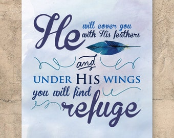 Christian Wall Art // Featuring Bible quote: He will cover you with his feathers, and under his wings you will find refuge // Wall art