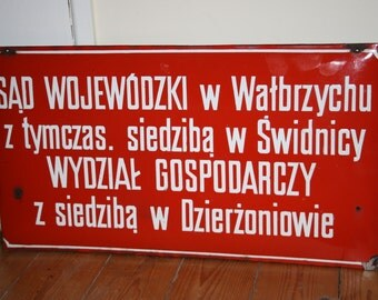 Vintage Red White Enameled Information Sign Ex Comunistic Country High Court Information Authentic One of a kind