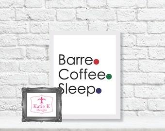 Barre. Coffee. Sleep.