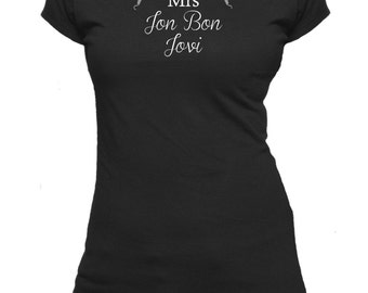 Mrs Jon Bon Jovi. Ladies fitted t-shirt.