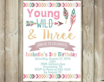 Young Wild and Three Birthday Invitation - Third Birthday Invitation - Girls 3rd Birthday Invite - Boho - DIGITAL FILE