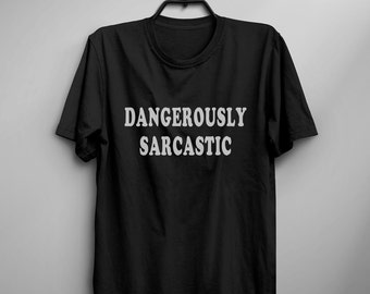 Sarcasm Shirt Funny TShirt Tumblr Tee Shirt for Teens Clothes instagram Graphic Tee printed T Shirt Men gift Women T-shirts