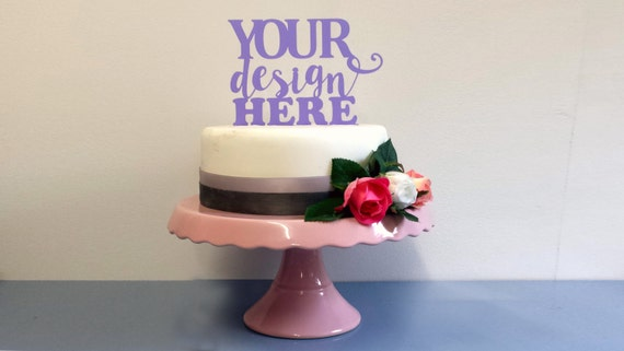 CUSTOM MADE Perspex Cake Topper Design Your Own