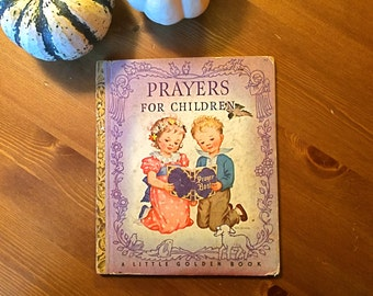 Little Golden Book - Prayers for Children, circa 1940s