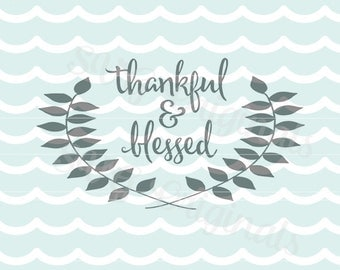 Thanksgiving Thankful and Blessed SVG Vector art. Beautiful stenciled on reclaimed wood! Thanksgiving Fall Harvest Autumn