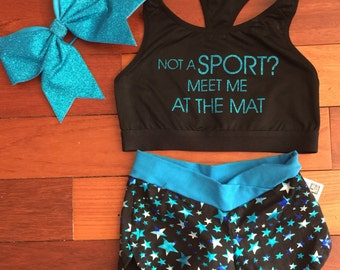 """Custom Cheer """"Not A Sport?  Meet me at the Mat"""" Sports Bra and Shorts Set with Bow"""