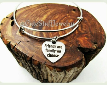 Friends Are the Family We Choose Bracelet, Friends are Family Bangle, Handmade Friendship Jewelry, Friends Gift, Best Friends are Family