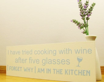 Wine lovers sign / wall plaque. Cooking With Wine Quote on a  Wooden Sign. Wine Lovers Gift.