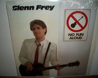 Glenn Frey - No Fun Aloud - Vinyl LP Record Album