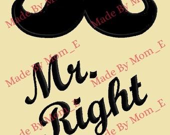 Mr Right Mustache Applique