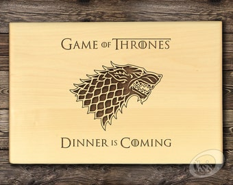 Game of Thrones Cutting Board Dinner is coming Personalized cutting board GOT Wood cutting board Birthday Gift Housewarming gift House Stark
