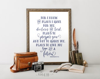 Printable art Jeremiah 29 11 Scripture printable Navy blue bible verse art print For I know the plans I have Nursery HEART OF LIFE Design