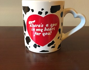 There's a Spot in my Heart for You vintage mug