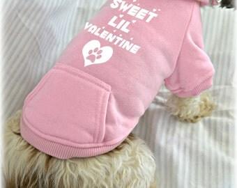 Small Dog Sweatshirts. Sweet Lil Valentine. Small Pet Clothes. Valentine's Day Dog Shirt.