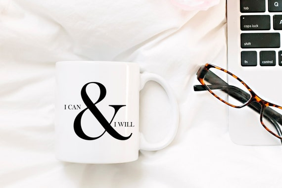 I CAN AND I WILL | Inspirational Gift | Message Mugs | 11 oz.