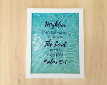 Nautical Bible Verse, Ocean Print, Mightier than the waves of the sea, Psalms 93:4, Christian quote printable, Scripture art, Beach decor.
