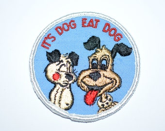 "It's Dog Eat Dog - Funny Icebreaker 3"" Circular Sew-On Vintage Embroidered Patch Jacket Patch Vest Patch Jeans Patch DIY Clothing Patch s9"