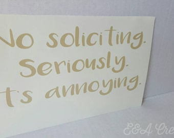 No soliciting door decal - No soliciting front door decal - Funny no soliciting door decal - No soliciting - Front door decal - Funny decal