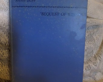 Bequest of WIngs by Annis Duff 1944