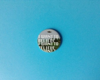 i want to believe x files aliens ufo pin back button badge