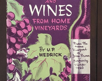 Grapes and Wines from Home Vineyards, 1946 vintage viticulture and vintnering book