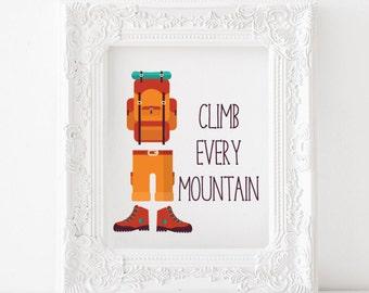 Climb Every Mountain print, Climb Every Mountain printable, mountains print, mountains printable, mountains decor, Adventure print