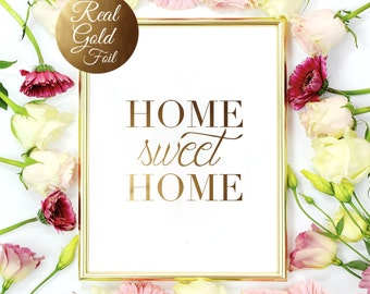 Home Sweet Home, Home Decor, Typography Art, Wall Art, Real Gold Foil Print, Gold Foil Decor, Minimalist Poster, Gold Foil, Gold Wall Art.