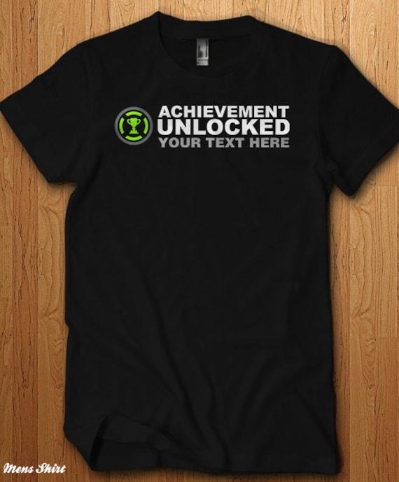 Achievement Unlocked Your Own Text Shirt Custom T Shirt Design
