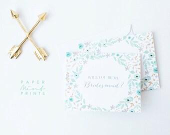 Will You Be My Bridesmaid? || Note Card, Be My Bridesmaid, Floral, Bridesmaid Proposal