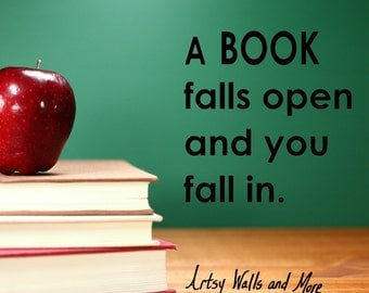 A Book Falls Open and You Fall In vinyl wall decal sticker, School library decal, BOOKS wall decal, Reading vinyl wall decal